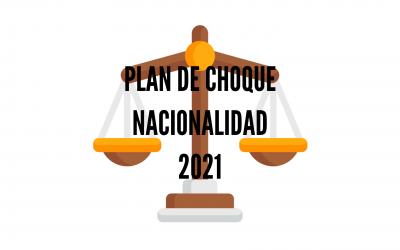 PLAN DE CHOQUE NACIONALIDAD 2021